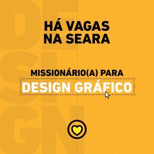 Precisamos de missionário para Design Gráfico.